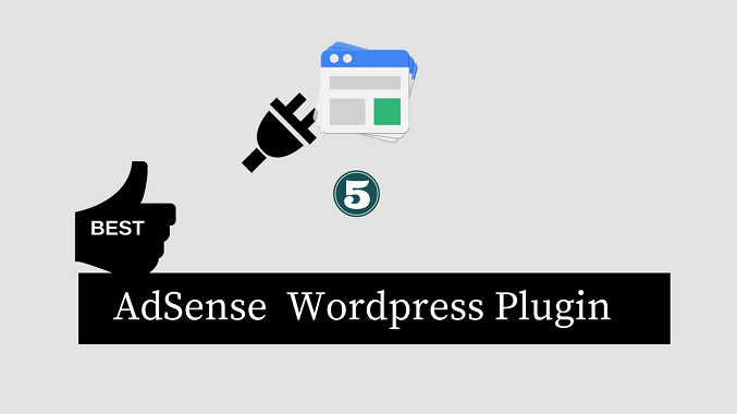 5 Best WordPress Plugins for Adsense 2017