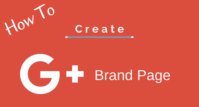 Create Google+ Brand Page For Website