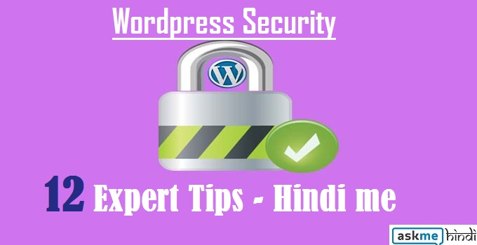 WordPress Blog Secure Kaise Kare [Security Tips]