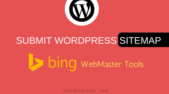 Submit WordPress Sitemap To Bing WebmasterTools
