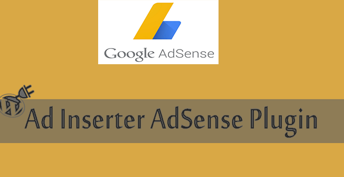 Ad Inserter AdSense WordPress Free Plugin Review