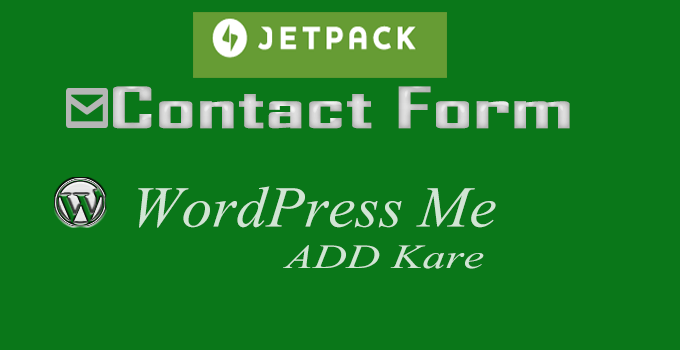 JetPack Contact Form WordPress Me Kaise ADD kare