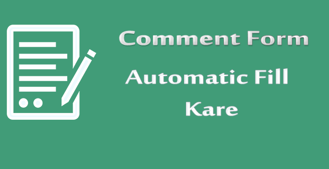 Website Me Automatic Comment Form Fill kare