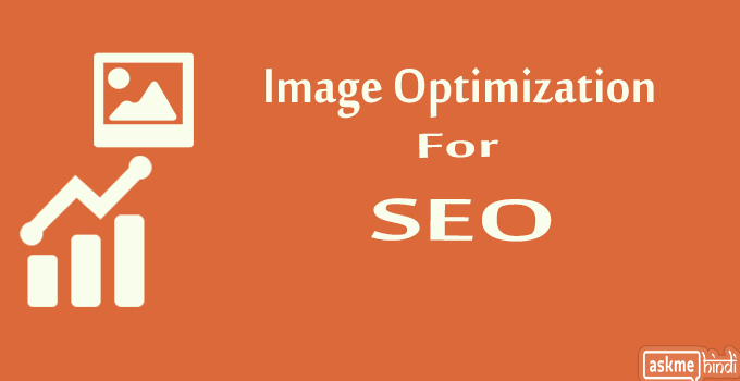 Image Optimization for SEO Guide in Hindi