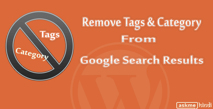 Remove WordPress Tags, Categories from Google search