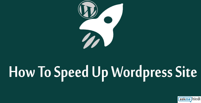 WordPress Website Ki Speed Ko Boost Kaise Kare [Amazing Tips]