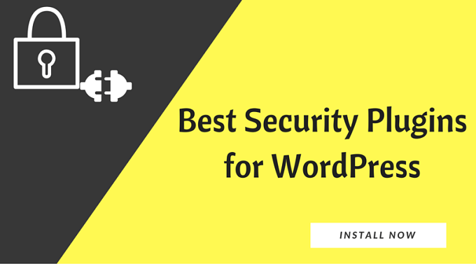 Best Security Plugins – WordPress Ko Hacking Se Protect Kare