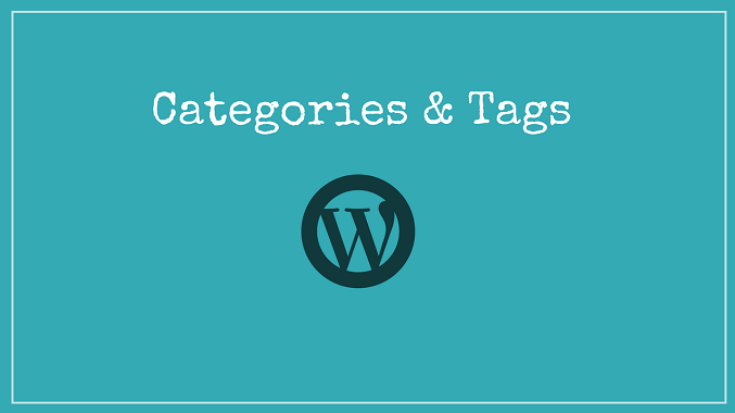 WordPress Category & Tags – How To Use and Optimize