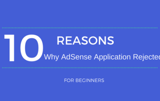 10 Reasons Google AdSense Application Reject Hone ke