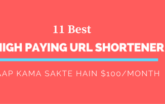 11 High Paying URL Shortener To Earn Money