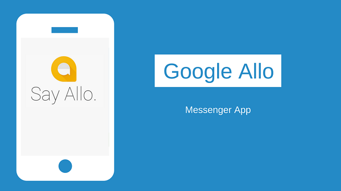 Google Ki Allo Messenger App Launched