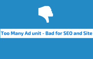 Too Many Ad Units – Bad For SEO and Site