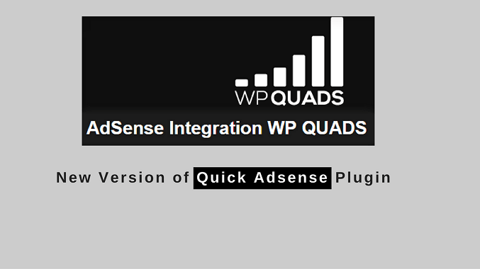 WP Quads – Quick AdSense Reloaded Plugin Review