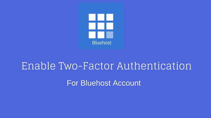 BlueHost Account Me Two-Factor Authentication Enable Kare