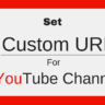 Set Custom URL For YouTube Channel