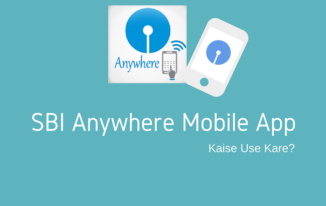 SBI Anywhere Mobile App Se Digital Banking kaise Kare?