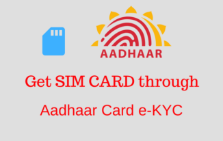 Aadhaar Card e-KYC Ke Jariye SIM CARD Purchase Kare