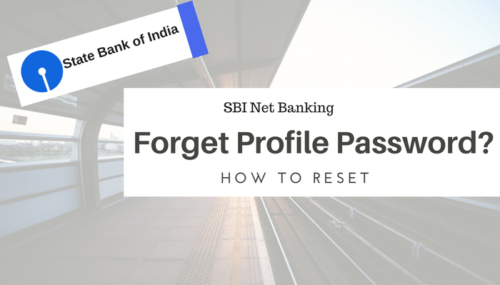 Reset SBI Net Banking Profile Password (Online & Offline)