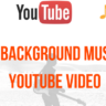 YouTube Video Me Background Music Kaise Add kare?