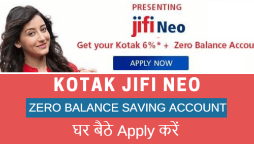 Kotak JIFI NEO Zero Balance Saving Account Online Apply करें