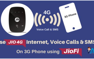 JioFi से 3G Android Phone पर लें मज़ा Jio Internet, Voice call, SMS का