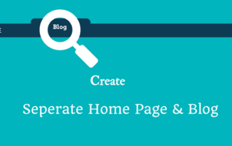 WordPress पर Separate Homepage & Blog Page कैसे बनाएँ