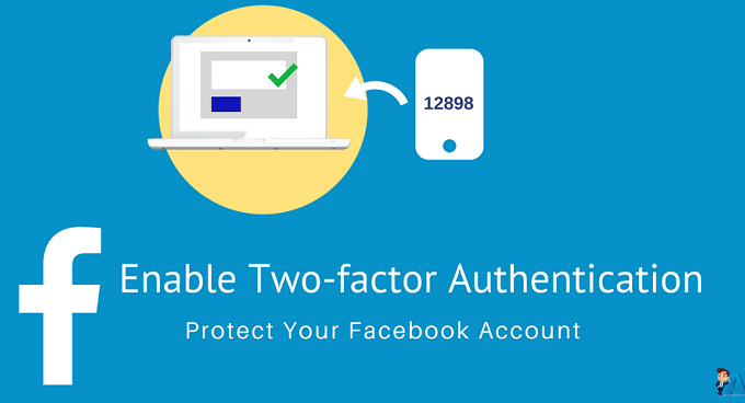 Facebook पर Two Factor Authentication Enable कैसे करें?