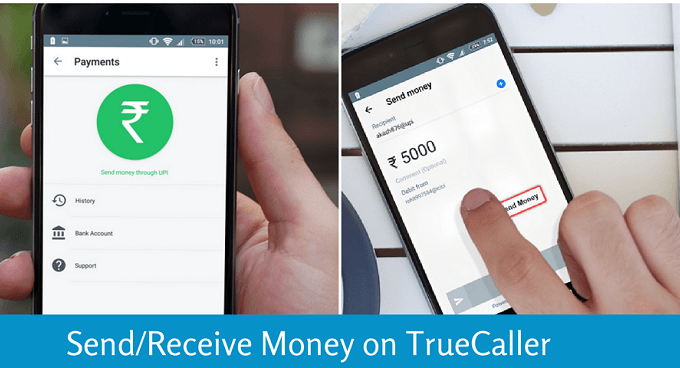 अब Truecaller पर करे UPI Money Transfer & Recharge