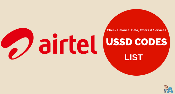 Airtel USSD Codes List – Check Balance, Data and Services