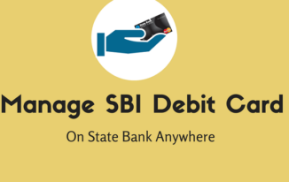 SBI Debit Card को State Bank Anywhere पर Manage करें