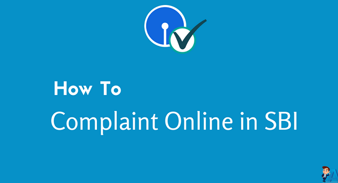 State Bank Of India में Online Complaint कहाँ करें