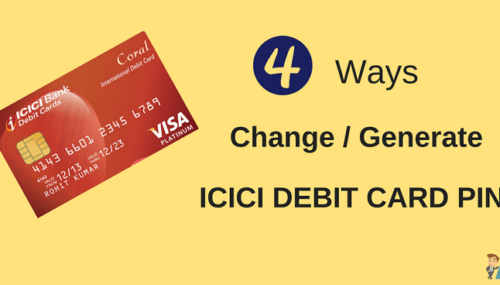 ICICI Debit Card PIN Online Change/Generate Kare