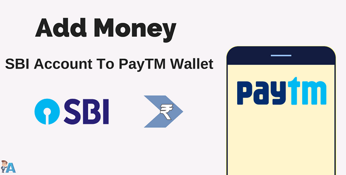 PayTM Wallet Me SBI Account Se Money Add Kare