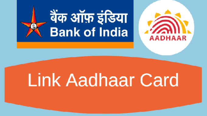 Bank of India – Aadhaar Card Link Kaise Kare
