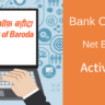 Bank of Baroda Net Banking Activate (Registration) Kaise Kare