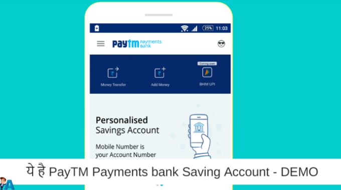 DEMO देखिये – Paytm Payments Bank Saving Account