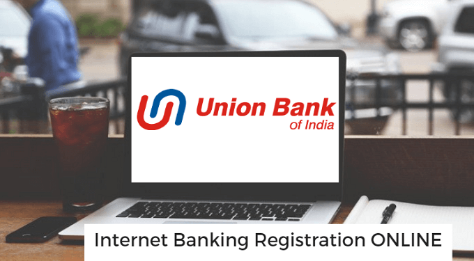 Union Bank Of India Internet Banking Online Activate kaise Kare