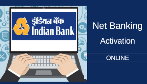 Indian Bank (इंडियन बैंक) Internet Banking Online Activation