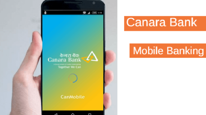 Canara Bank Mobile Banking Kaise Activate Kare