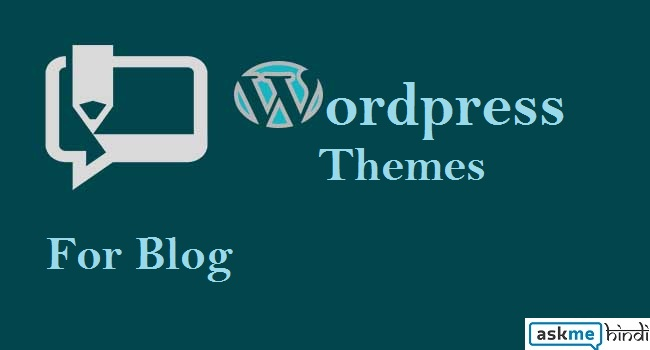 Best WordPress Themes for Blog (2017)