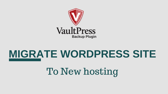 VaultPress Se WordPress Site New Hosting Par Move Kare