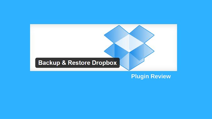 Review: Dropbox Backup and Restore Plugin