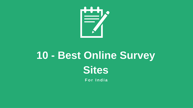 10 Best Survey Sites – Earn kare Rs.4000 Per month
