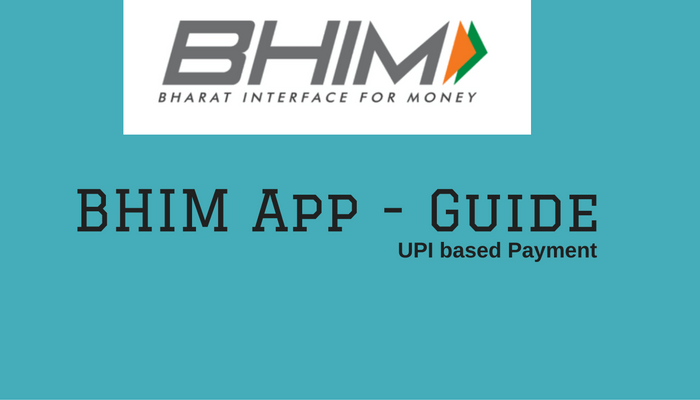 BHIM UPI Based Application ke bare Me janiye