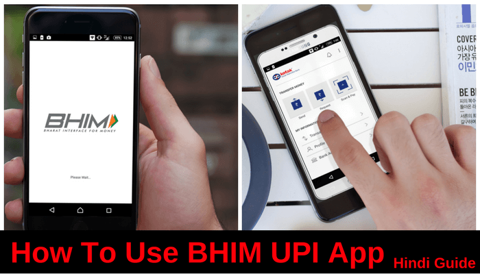 BHIM UPI based App Ka Kaise Use Karte hain (Hindi Guide)