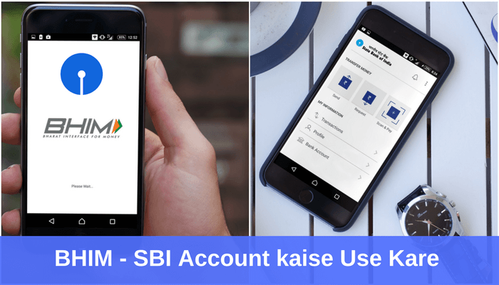 BHIM UPI App par SBI Account Kaise Use kare?