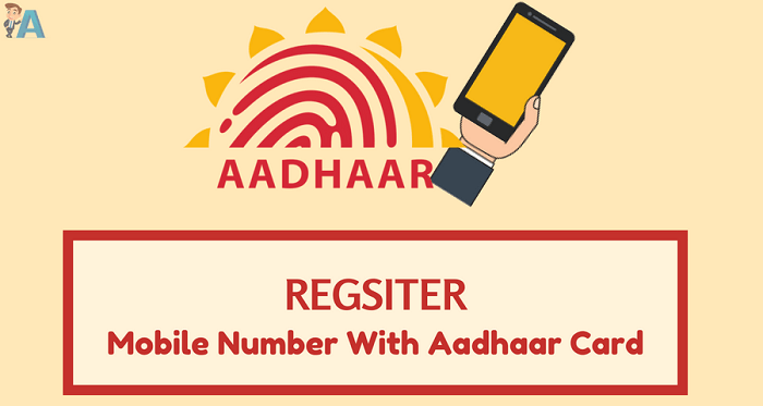 Aadhaar Card Se Mobile Number Kaise Register Kare