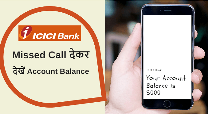 ICICI Account Balance Check Missed Call Number