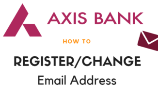 Axis Bank Account – Register/Change Email Address Online