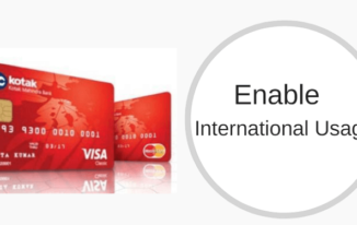 Kotak Debit Card के लिए International Use कैसे enable करे